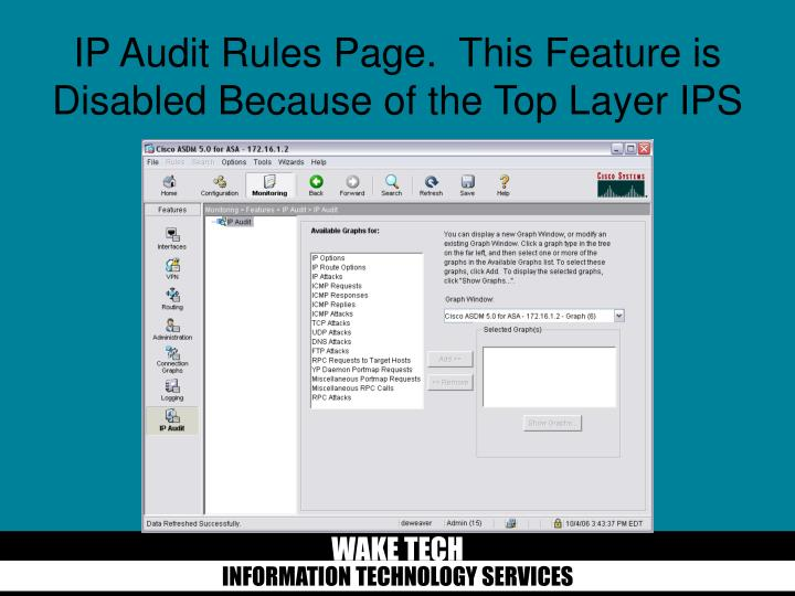 IP Audit Rules Page.  This Feature is Disabled Because of the Top Layer IPS