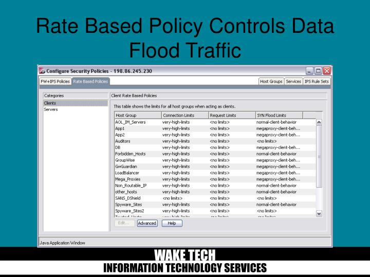 Rate Based Policy Controls Data Flood Traffic