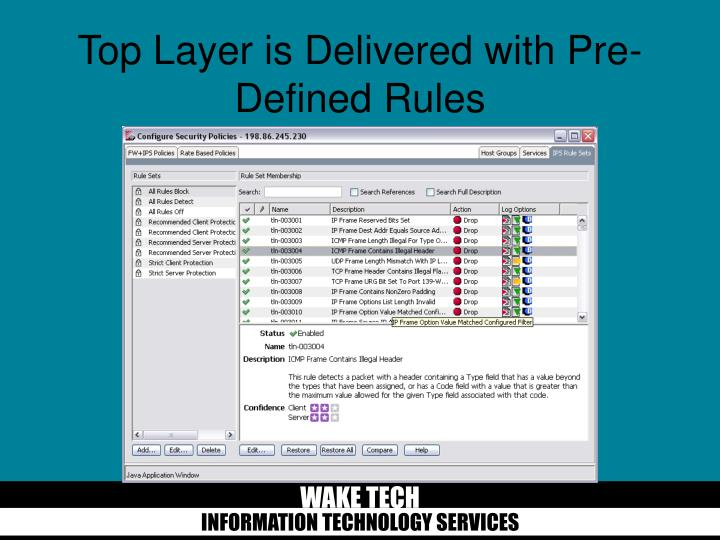 Top Layer is Delivered with Pre-Defined Rules