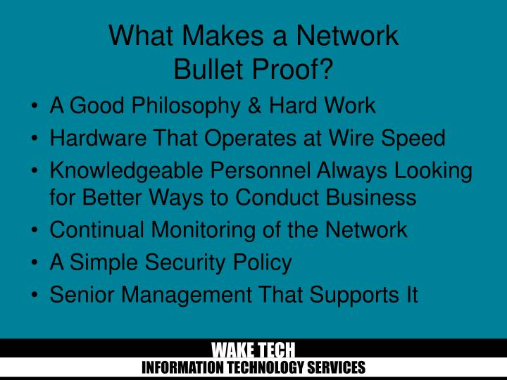 What makes a network bullet proof
