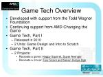 game tech overview