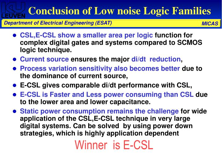 Conclusion of Low noise Logic Families