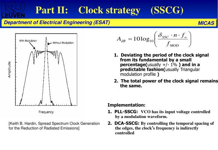 Part II:    Clock strategy