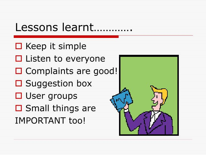 Lessons learnt………….