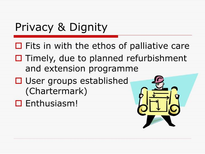 Privacy dignity