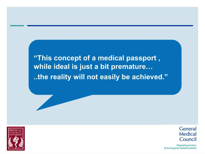 """""""This concept of a medical passport , while ideal is just a bit premature…"""
