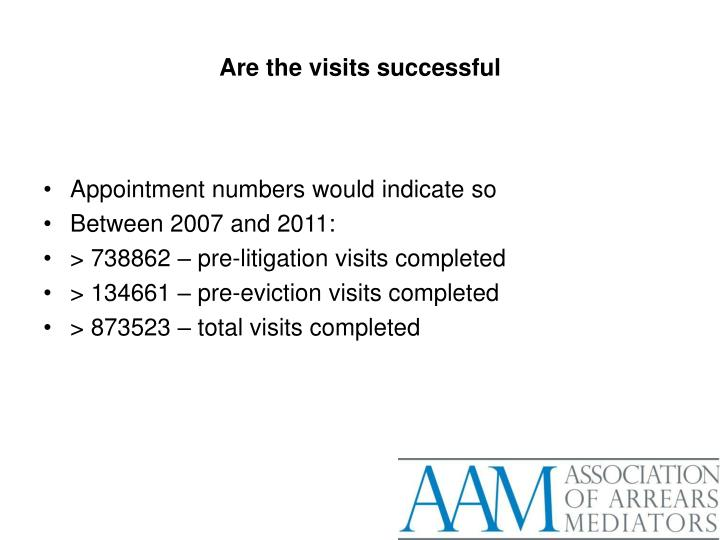 Are the visits successful