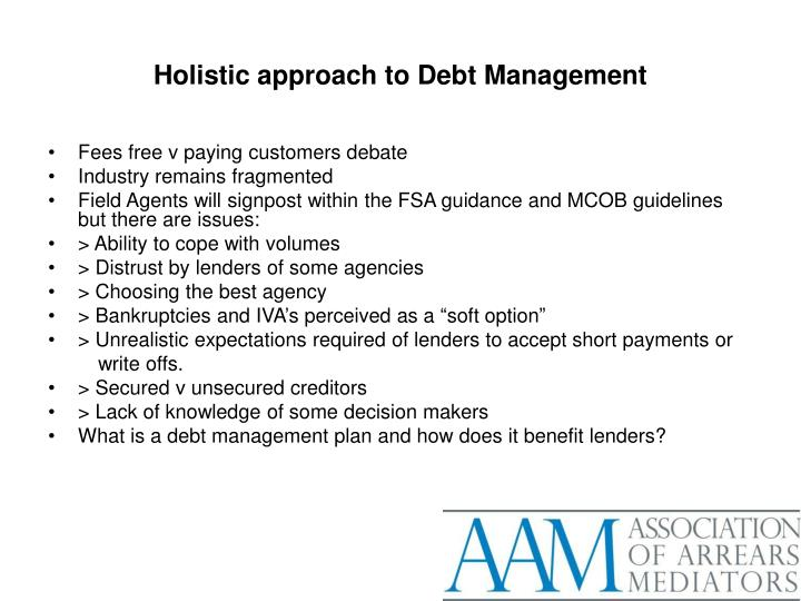 Holistic approach to Debt Management