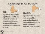 legislators tend to vote