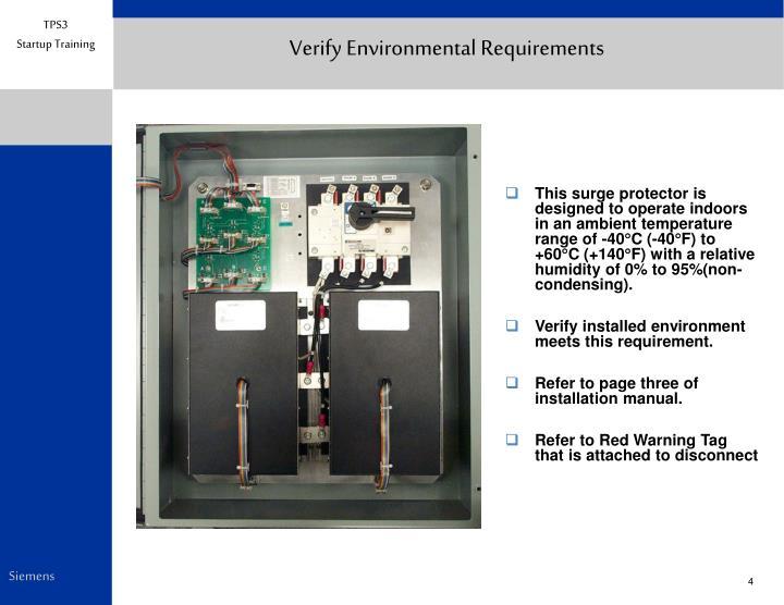 Verify Environmental Requirements