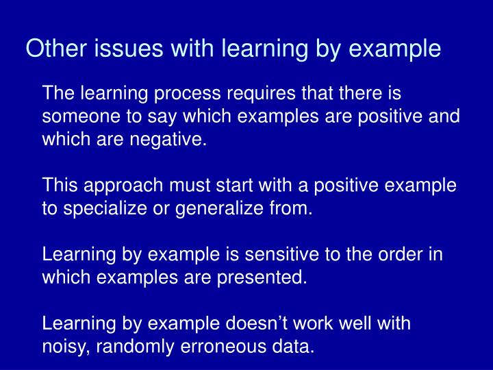 Other issues with learning by example