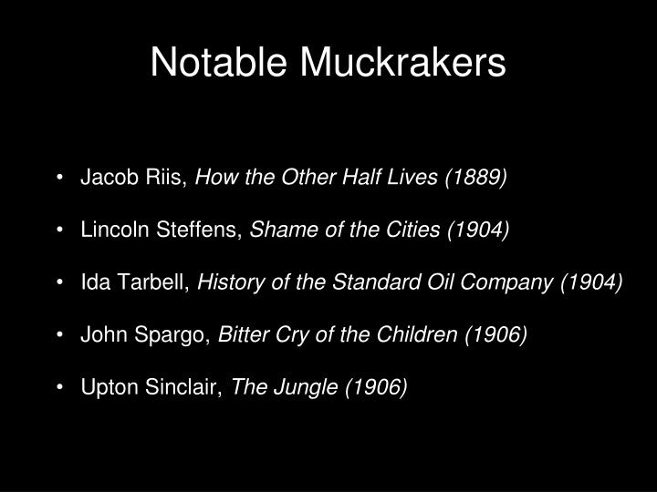 Notable Muckrakers