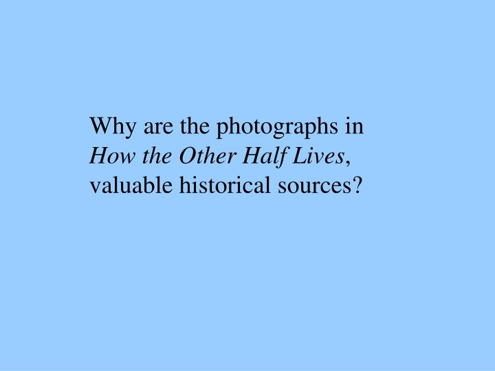 Why are the photographs in