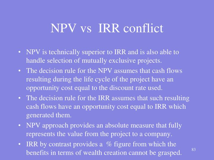 NPV vs  IRR conflict