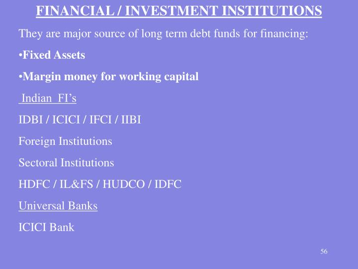 FINANCIAL / INVESTMENT INSTITUTIONS
