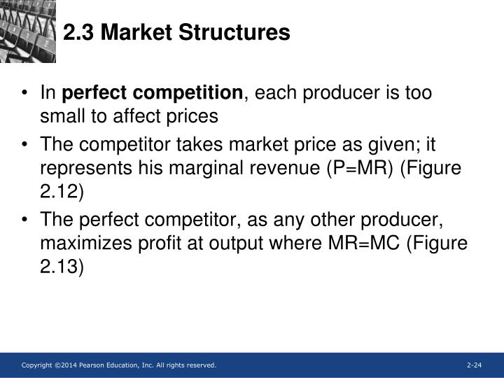 2.3 Market Structures