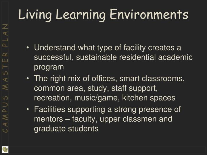Living Learning Environments