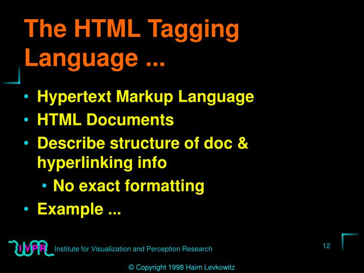 The HTML Tagging Language ...