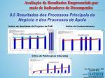 8 5 resultados dos processos principais do neg cio e dos processos de apoio