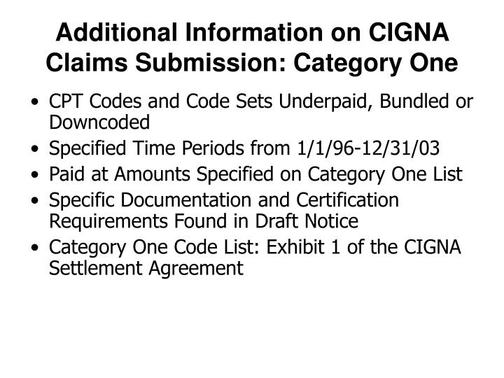 Additional Information on CIGNA Claims Submission: Category One