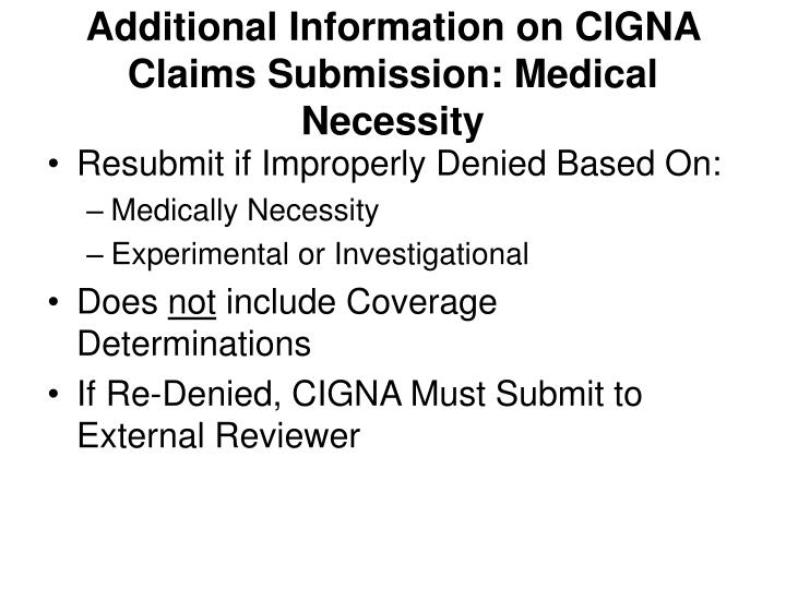 Additional Information on CIGNA Claims Submission: Medical Necessity