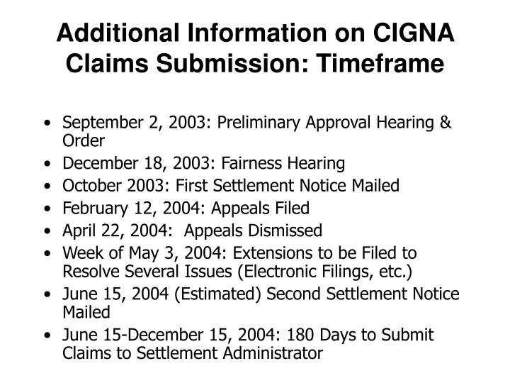 Additional information on cigna claims submission timeframe
