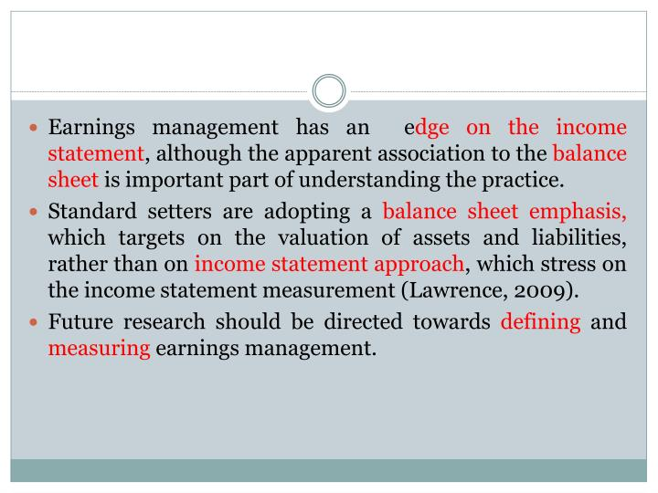 Earnings management has an  e