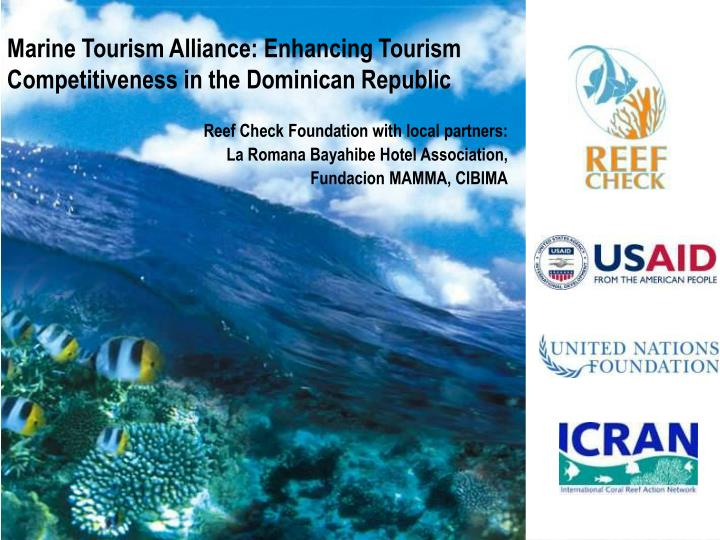 Marine Tourism Alliance: Enhancing Tourism Competitiveness in the Dominican Republic