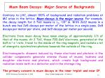 muon beam decays major source of backgrounds