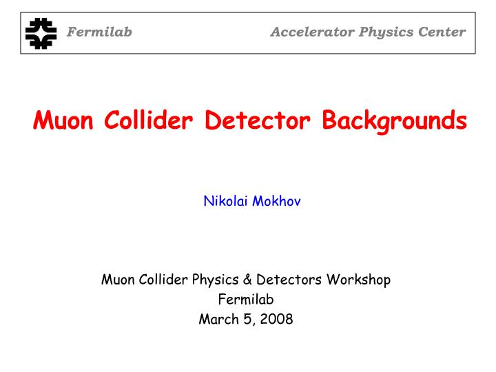 muon collider detector backgrounds n.