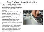 step 5 clean the critical orifice