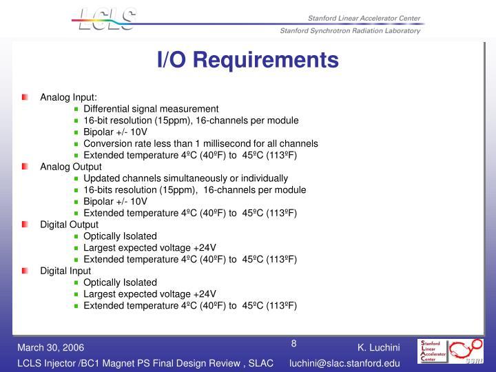 I/O Requirements