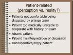 patient related perception vs reality
