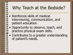 why teach at the bedside1