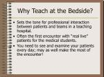 why teach at the bedside2