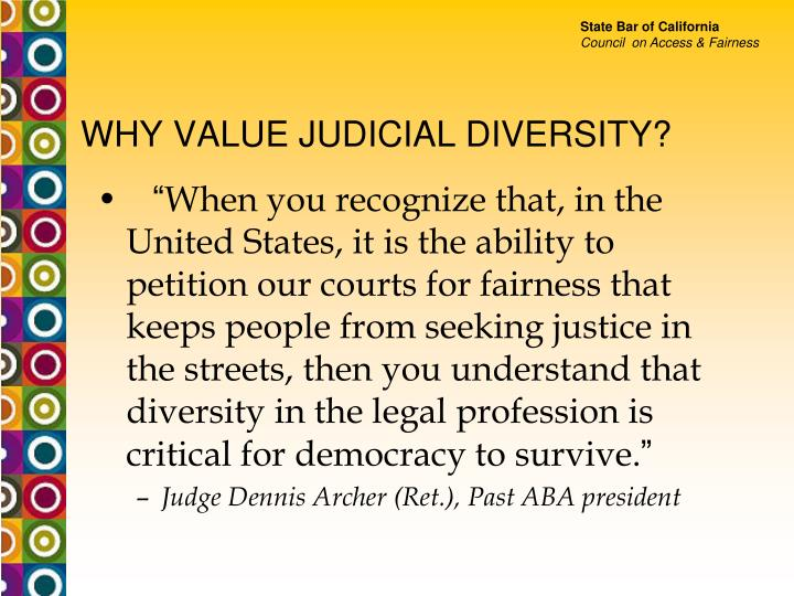 WHY VALUE JUDICIAL DIVERSITY?