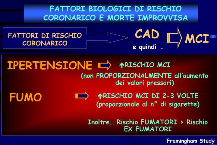 FATTORI BIOLOGICI DI RISCHIO CORONARICO E MORTE IMPROVVISA