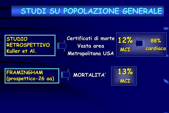 STUDI SU POPOLAZIONE GENERALE