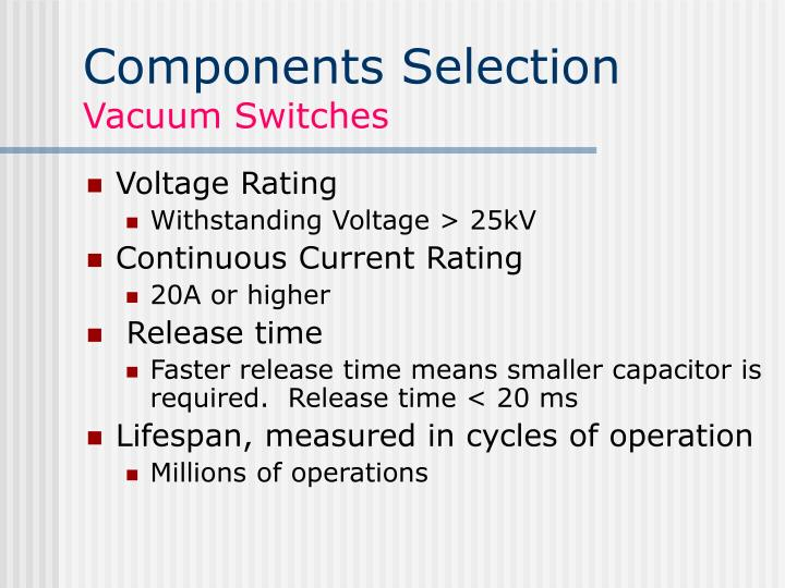 Components Selection