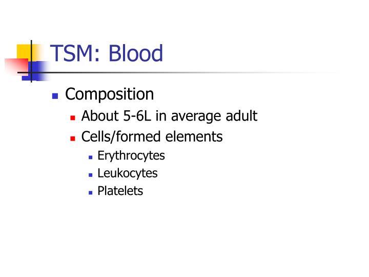 TSM: Blood