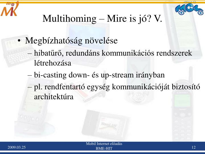 Multihoming – Mire is jó? V.