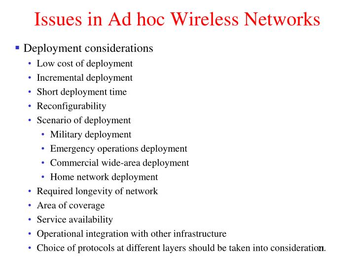 Issues in Ad hoc Wireless Networks