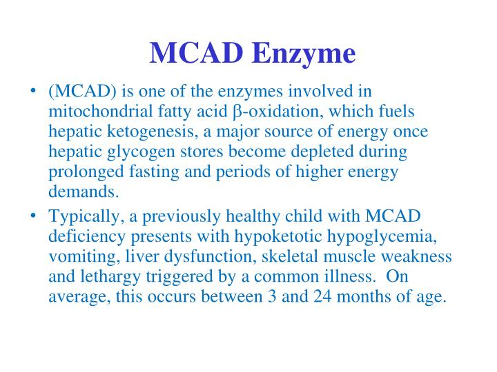 MCAD Enzyme
