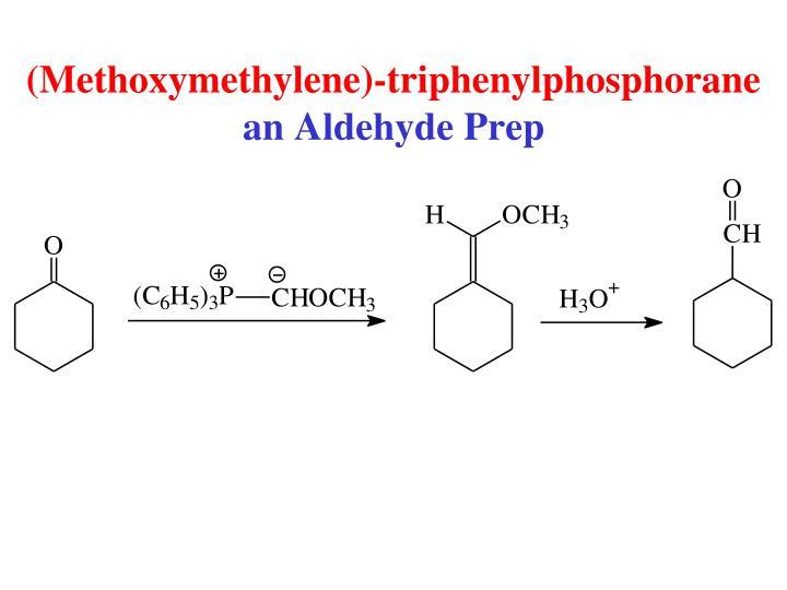 (Methoxymethylene)-triphenylphosphorane