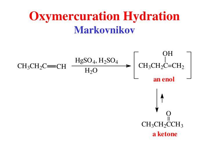 Oxymercuration Hydration