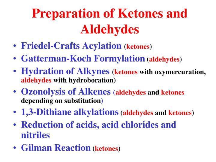 Preparation of Ketones and Aldehydes