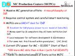 mc production centers mcpcs