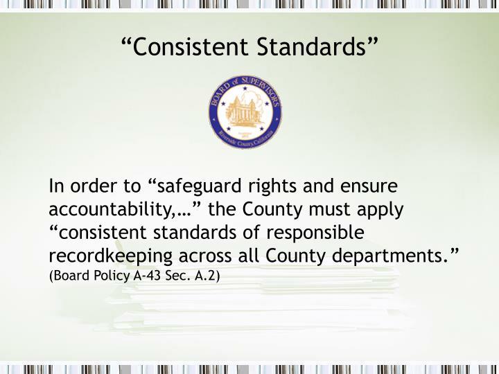"""Consistent Standards"""