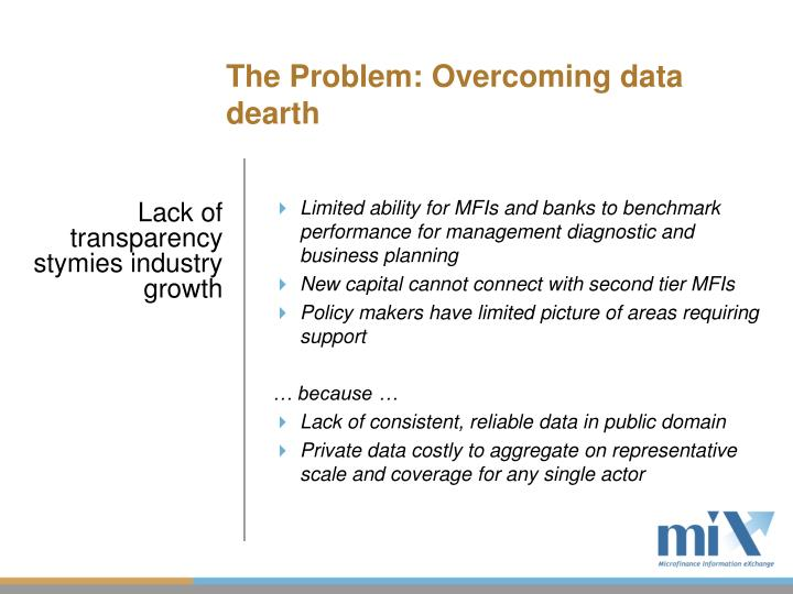 The problem overcoming data dearth