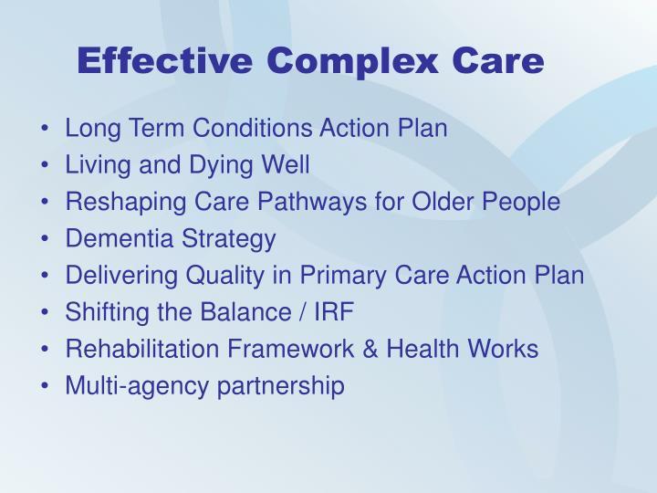 Effective Complex Care